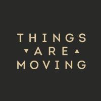 @ThingsAreMoving