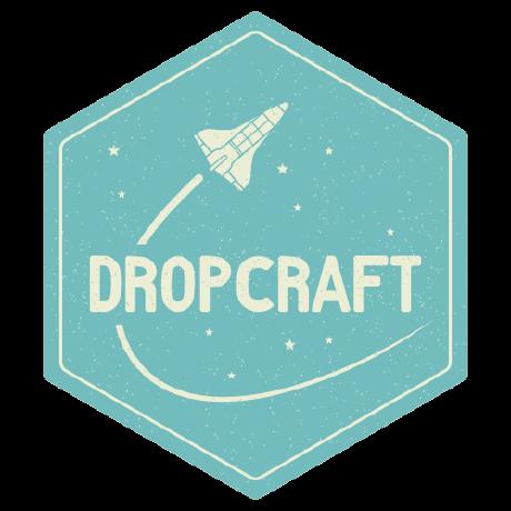 Dropcraft