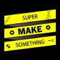 @SuperMakeSomething
