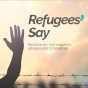 @Refugees-Say