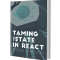 @taming-the-state-in-react
