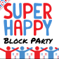 @SuperHappyBlockParty