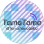 @TamaTamaGoGo