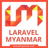 @Laravel-Myanmar